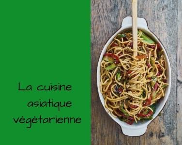 cuisine asiatique vegetarienne